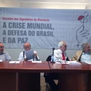 A crise mundial, a defesa do Brasil e da paz – Manifesto pela democracia, pelo Brasil e pela paz
