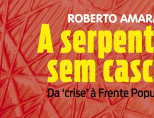 Livro: A serpente sem casca (da 'crise' à Frente), de Roberto Amaral