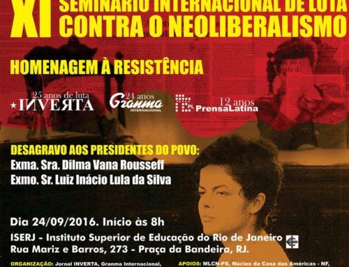 XI Seminário Internacional de Luta contra o Neoliberalismo