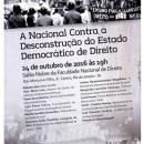 A Nacional Contra a Desconstrução do Estado Democrático de Direito