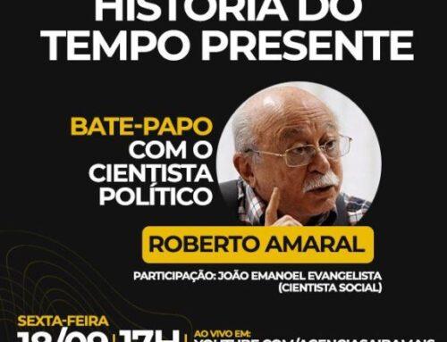Bate-papo com o Cientista Político ROBERTO AMARAL