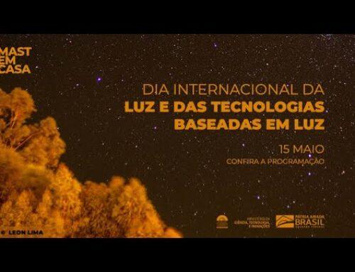 Diálogo sobre a natureza da luz (Dia Internacional da Luz) – MAST – RJ